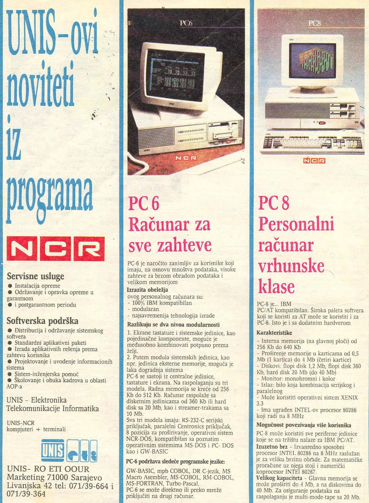 UNIS PC6, UNIS PC8